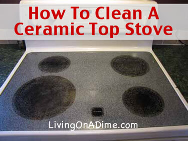 How To Clean A Ceramic Top Stove