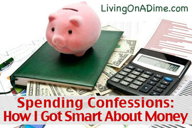 Spending Confessions - How I Got Smart About Money And Changed My Spending Habits