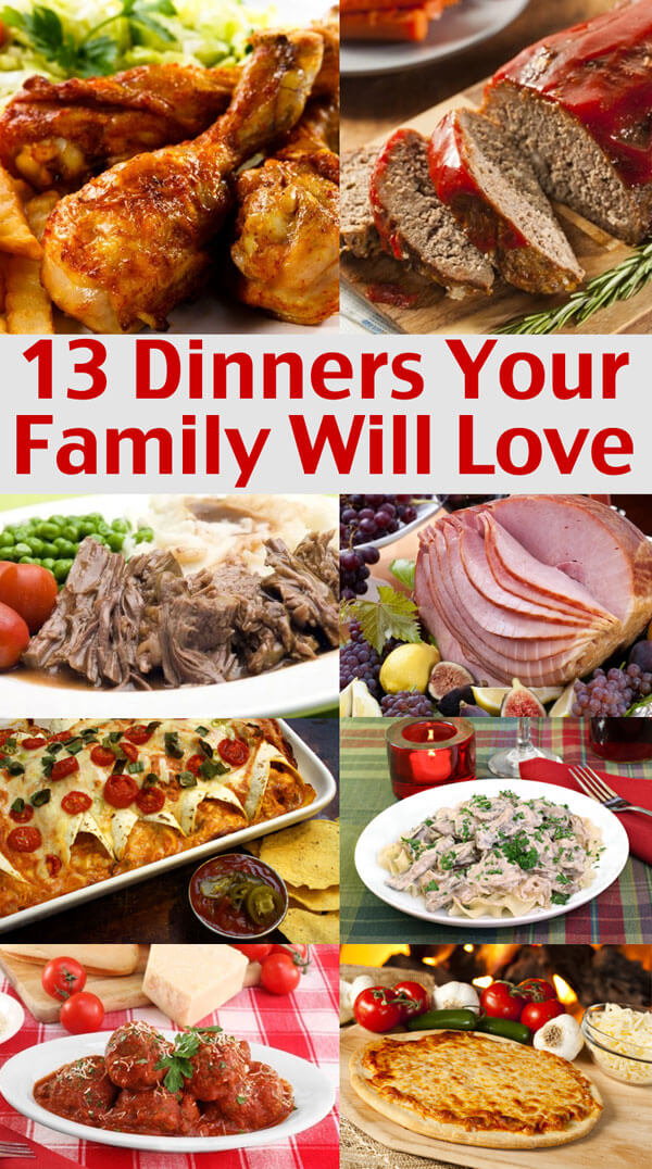 13 Dinners Your Family Will Love - Easy Family Menu Ideas