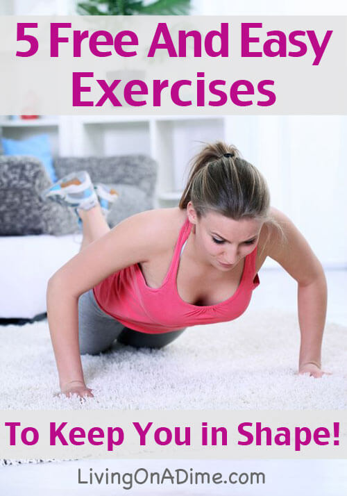 5 Free and Easy Exercises to Keep You in Shape!
