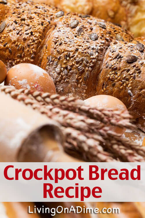 Crockpot Bread Recipe