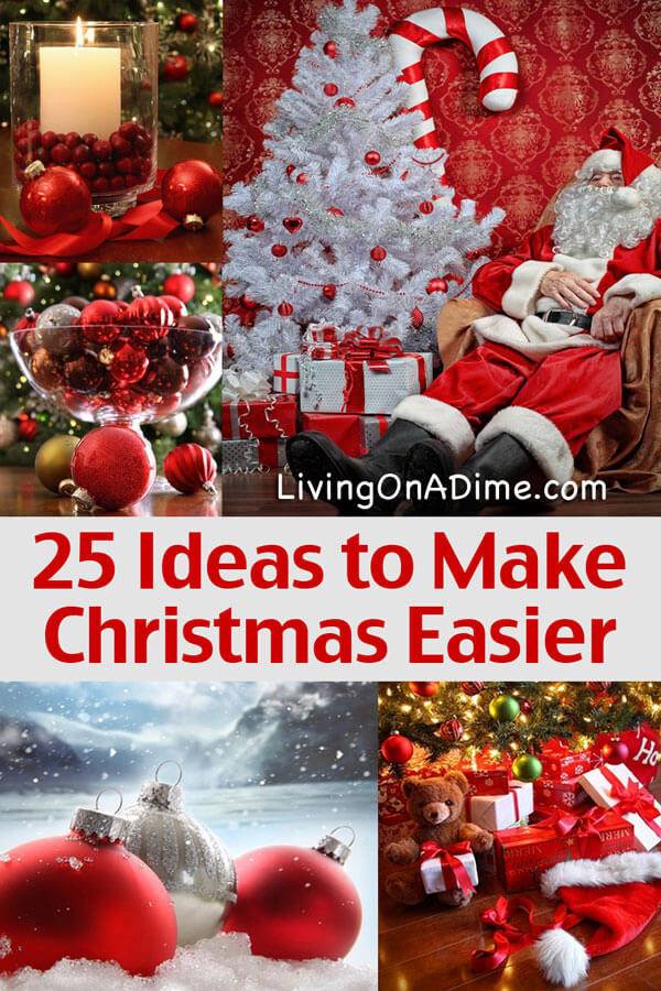 Christmas Ideas To Make.25 Ideas To Make Christmas Easier Christmas Tips And Ideas