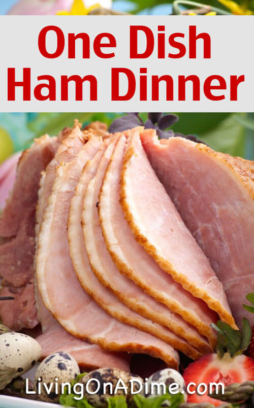 One Dish Ham Dinner Recipe