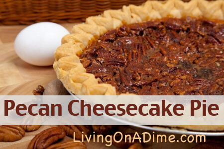 Pecan Cheesecake Pie Recipe - A Rich and Delicious Pie!