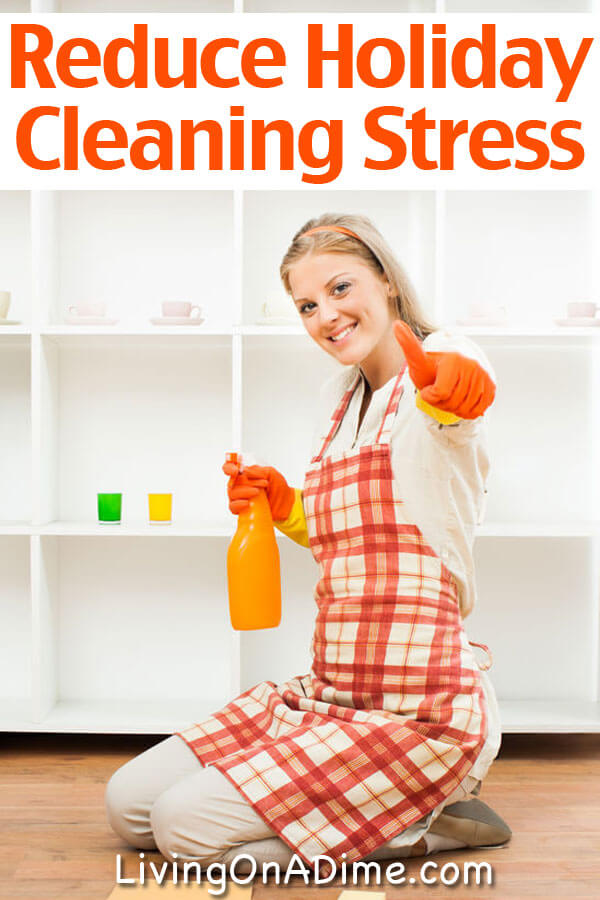 Reduce Holiday Cleaning Stress