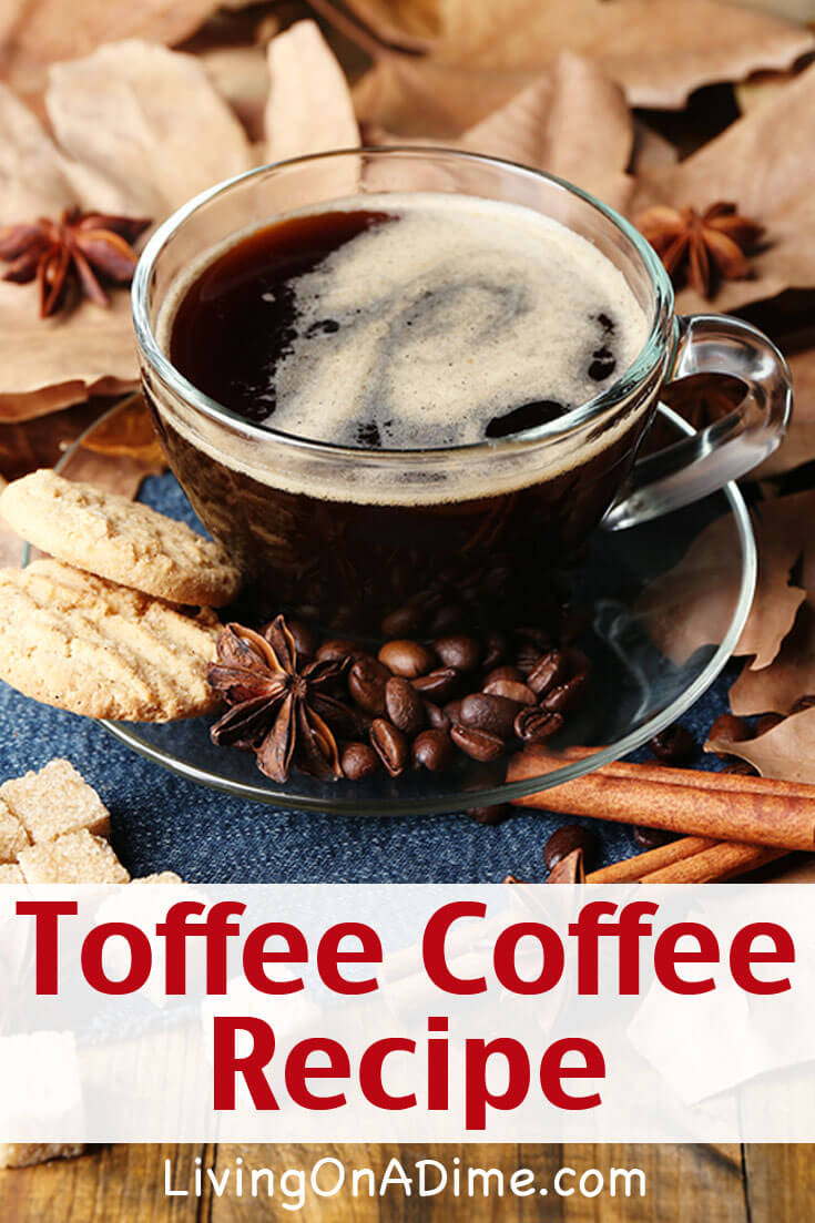 Toffee Coffee Recipe
