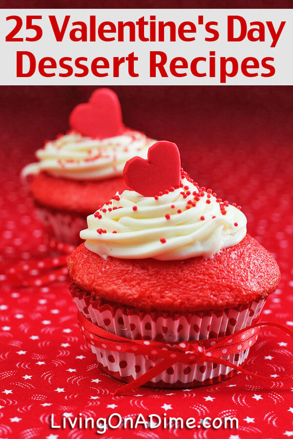 25 Valentine 39 S Day Dessert Recipes
