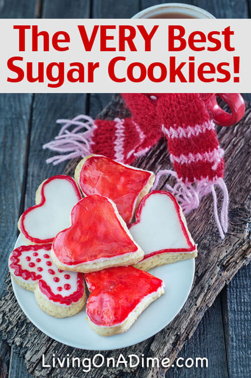 The VERY Best Sugar Cookies Recipe! - 10 Easy Valentine's Day Candy and Treats Recipes