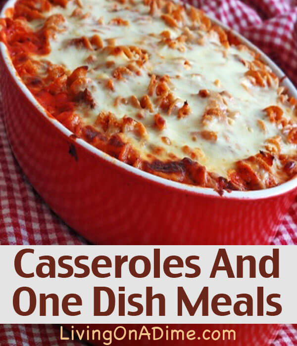 Easy Casseroles And One Dish Meals