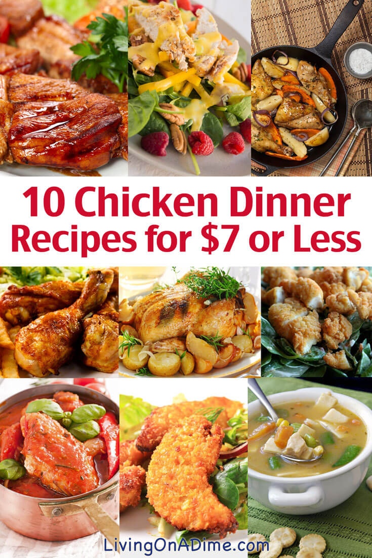 10 Chicken Dinner Recipes For 7 Or Less