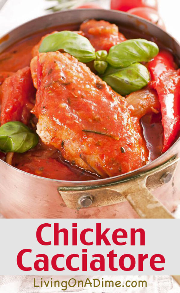 Chicken Cacciatore Recipe - 10 Chicken Dinner Recipes For $7 Or Less