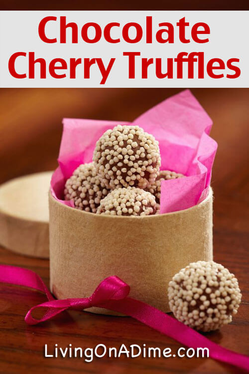 Chocolate Cherry Truffles Recipe - 10 Easy Valentine's Day Candy and Treats Recipes