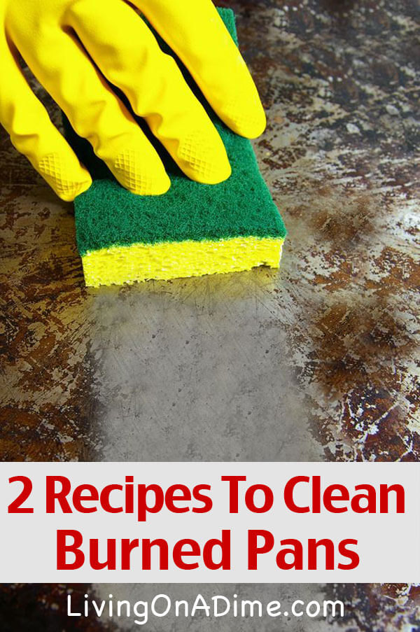 2 Recipes To Clean Burned Pots and Pans