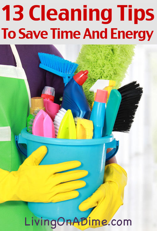 13 Cleaning Tips To Save Time Money And Energy