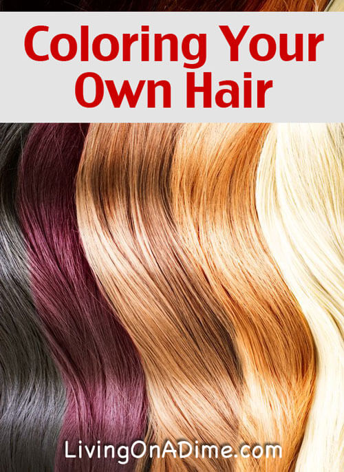 Coloring Your Own Hair - Living on a Dime