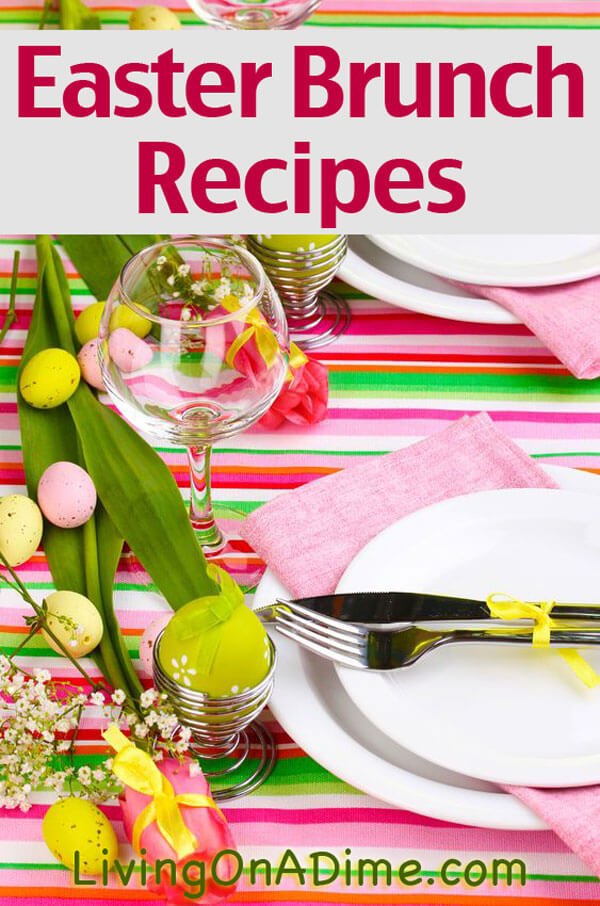 Easter brunch recipes menu and ideas Fun easter brunch ideas