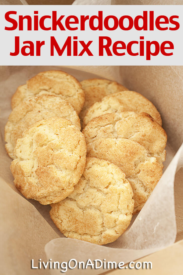 This easy homemade snickerdoodles recipe is a tasty treat that everyone loves! You'll also find instructions to make a jar mix that's perfect for gift giving!