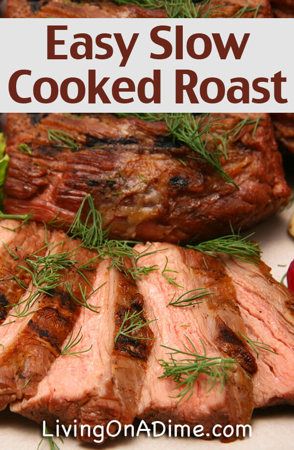 This slow cooked roast recipe is so delicious and easy that it is one of the most popular recipes in our Dining On A Dime Cookbook! It is versatile and one slow cooked roast can be used to make several different meals to keep pleasing your family day after day!