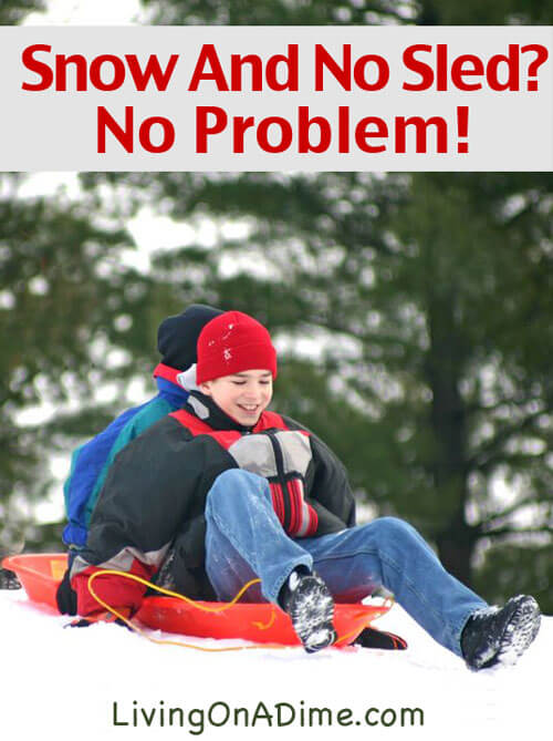 Snow And No Sled? No Problem! Ideas For Cheap Fun In The Snow!