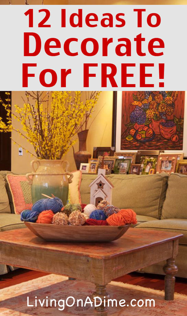 12 Ideas To Decorate For FREE! Cheap And Free Home Decorating Ideas Part 49