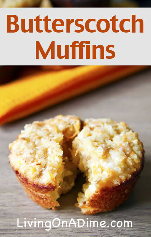 This easy Homemade Butterscotch Muffins Recipe is an easy variation on homemade muffins that your family will love! It makes a delicious treat that's great for breakfast or a snack! If you like homemade muffins, this is a recipe you'll definitely want to try!