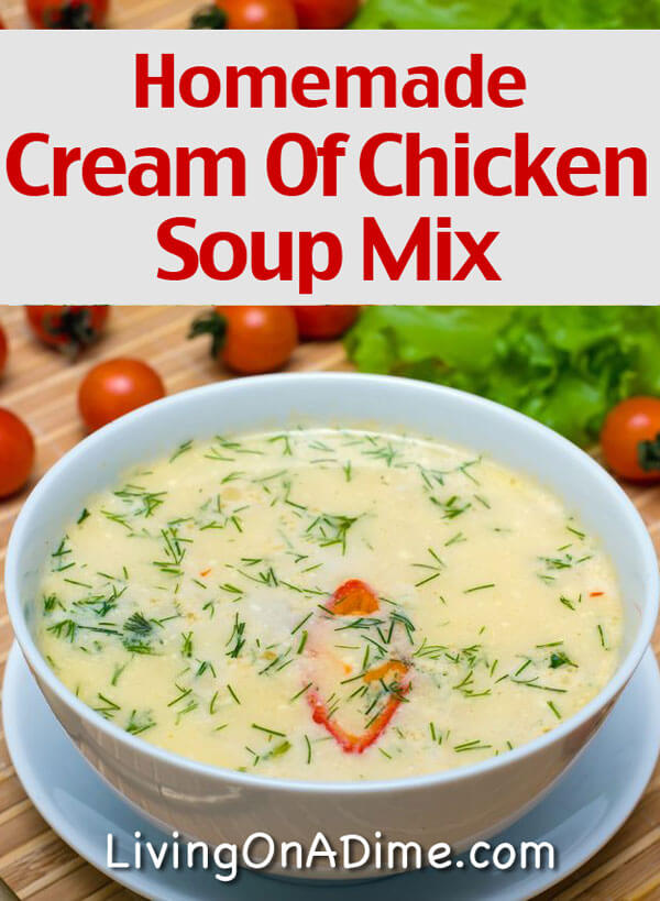 Homemade Cream Of Chicken Soup Mix Recipe