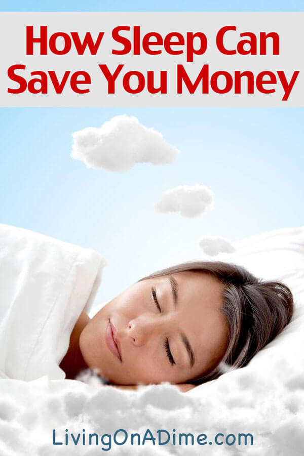 How Sleep Can Save You Money