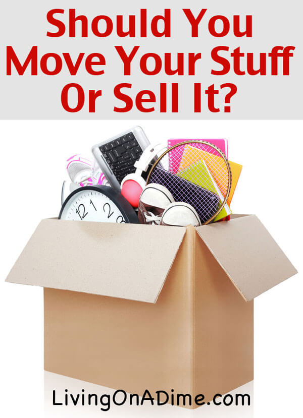 When You Move, Should You Move Your Stuff Or Sell It?