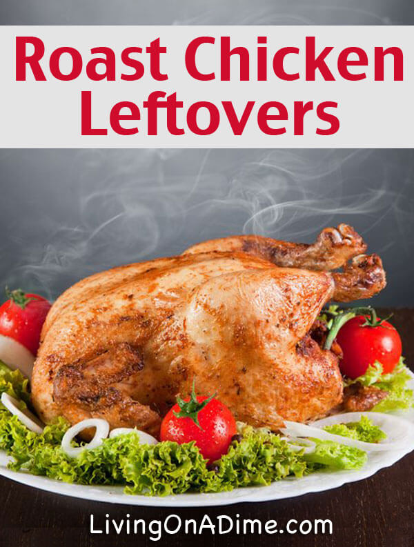 Roast Chicken Leftovers Recipes