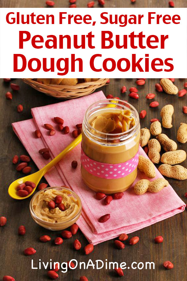 Gluten Free, Sugar Free Peanut Butter Dough Cookies Recipe - 20 No Bake Snacks and Desserts