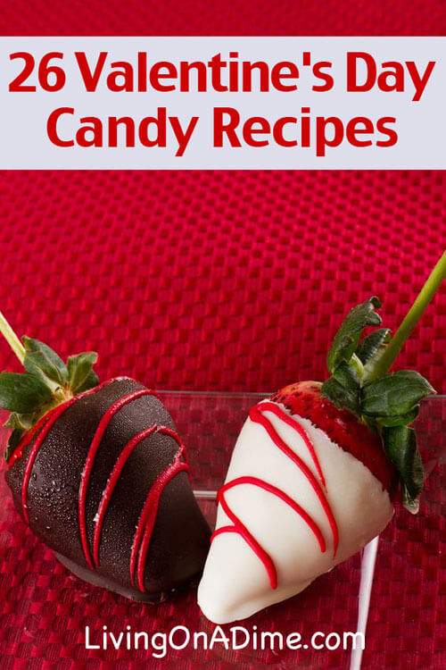 26 Valentine's Day Candy Recipes