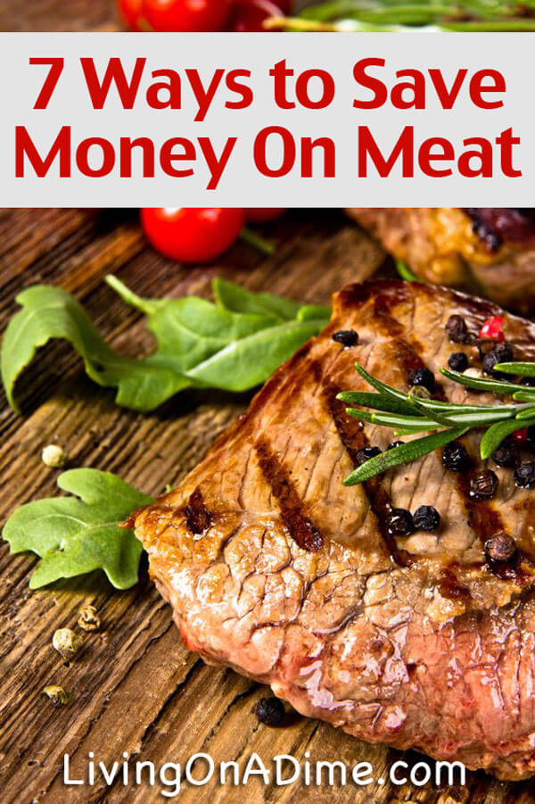 7 Ways to Save Money On Meat - Money Saving Meat Tips