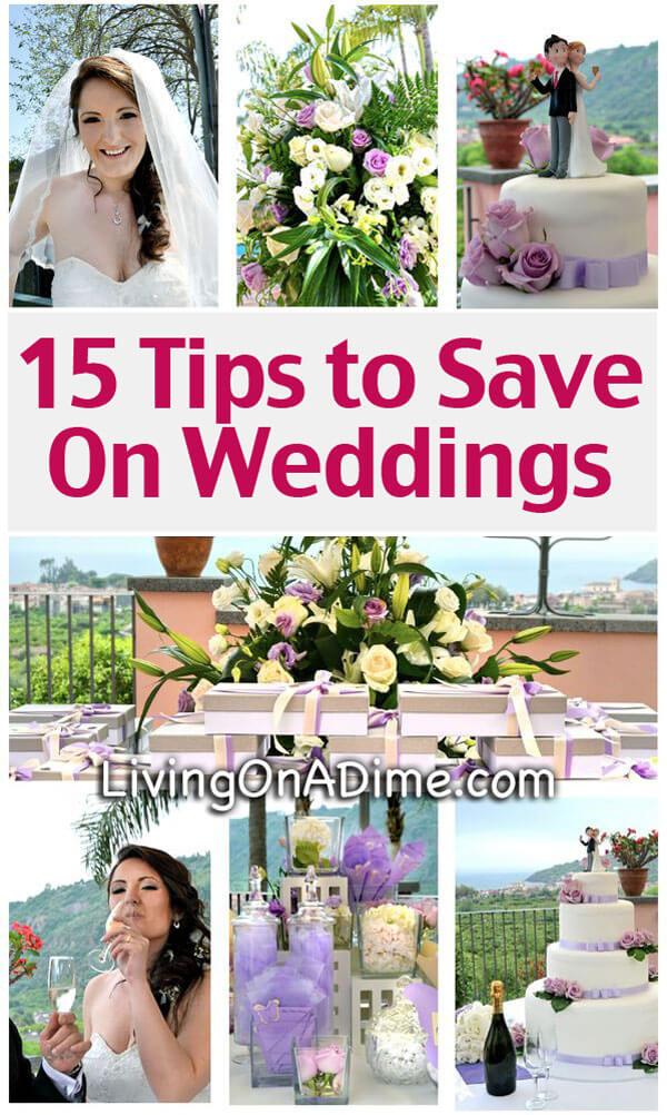 Tips to Save On Weddings - Cheap Wedding Ideas
