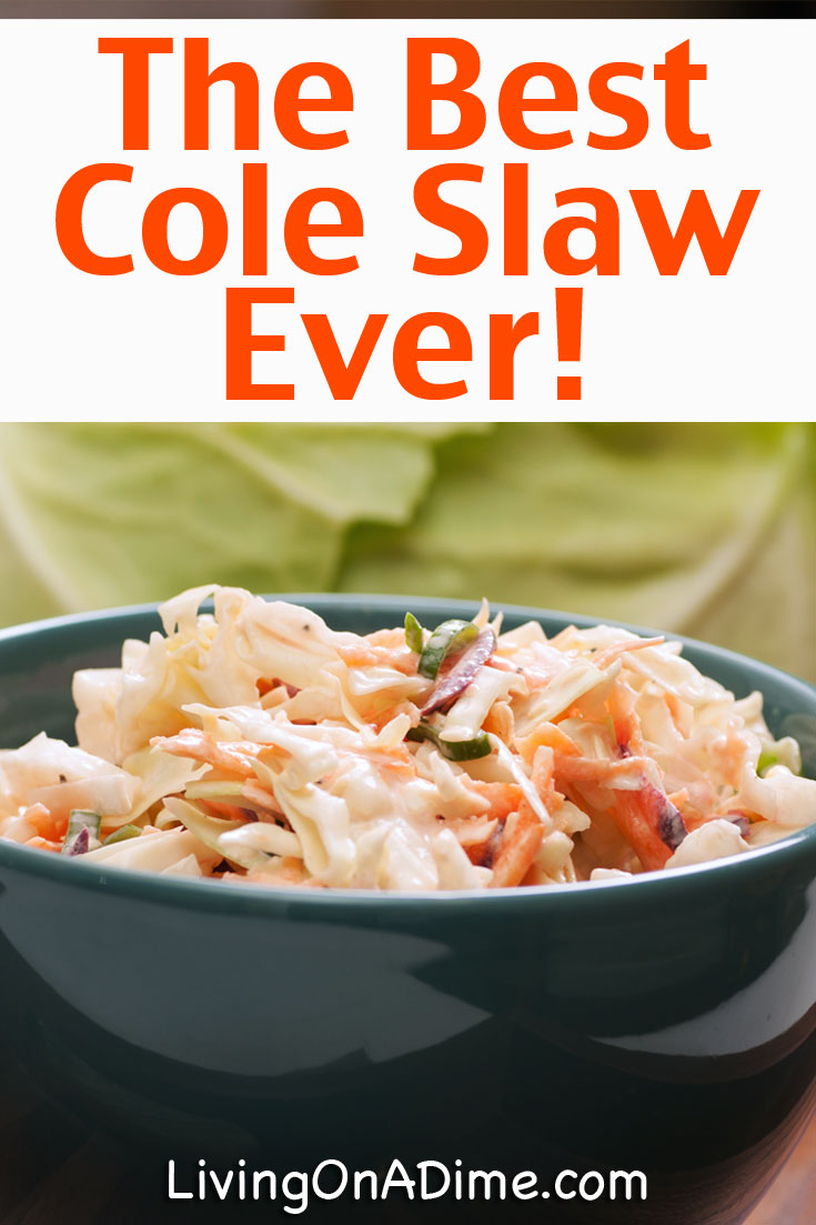 This really is the BEST Cole Slaw recipe you will ever have! My mom makes it, grandma makes it and I've been making it for 25 years! EVERYONE just raves about how much they love it! If you are comparing this to the nasty stuff the grocery store sells, you need to give this a try before writing off cole slaw for good!