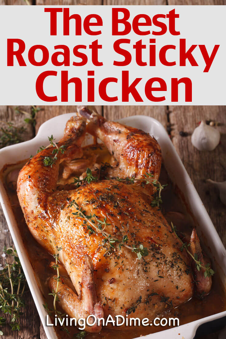 This easy roast sticky chicken recipe is a great way to roast a large chicken. It is very easy to make and makes a great deli style chicken. The meat comes out very moist and flavorful. This is the only way I will roast chicken now! It also makes wonderful leftovers!