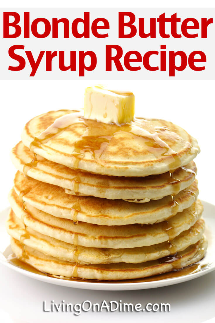 Blonde Butter Syrup Recipe