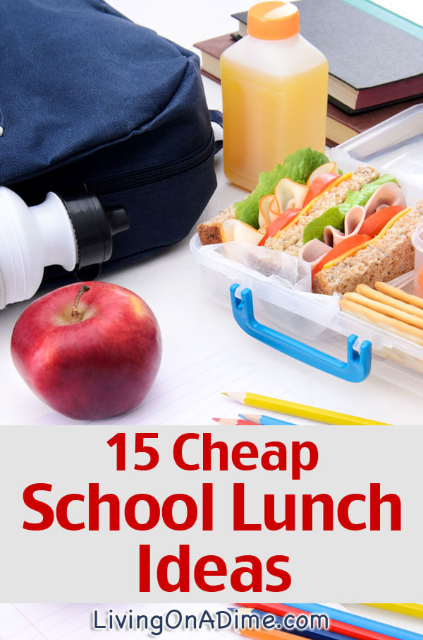 Do you rack your brain trying to make lunches your kids will eat? These 15 cheap and easy school lunch ideas will save you lots of money and time while satisfying your picky eaters!