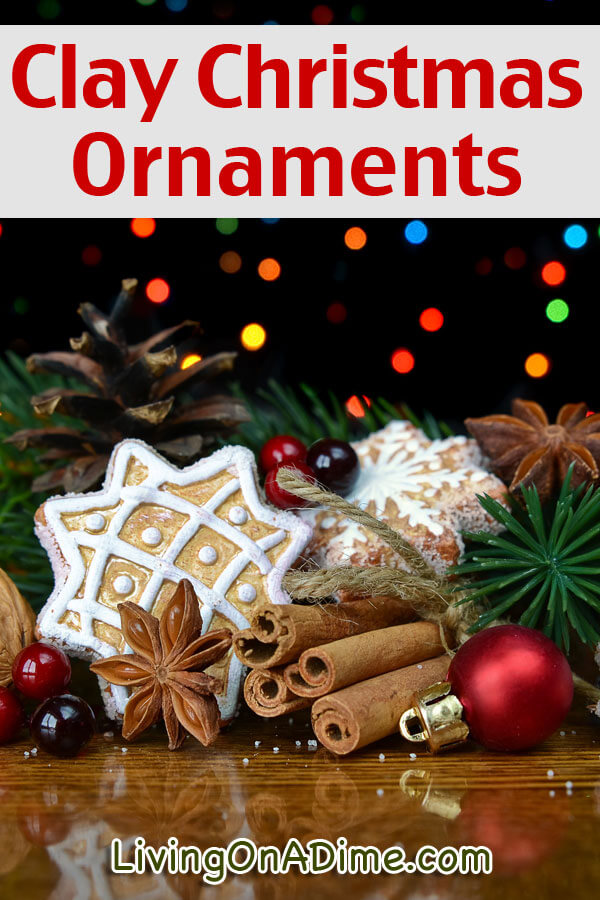 Easy Clay Christmas Ornaments - Living on a Dime