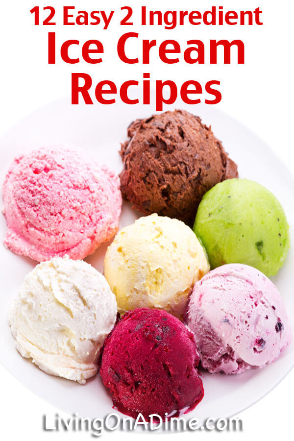 12 easy 2 ingredient homemade ice cream recipes ccuart Gallery