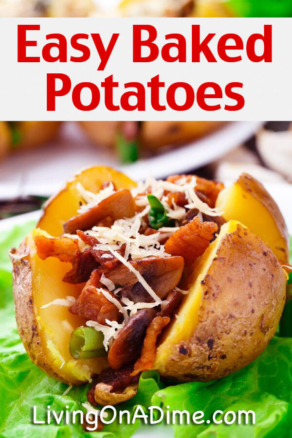 How To Bake A Potato - Easy Baked Potatoes Recipes - Click Here For The Tasty Recipes!
