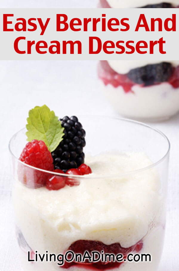 Easy Berries and Cream Dessert Recipe
