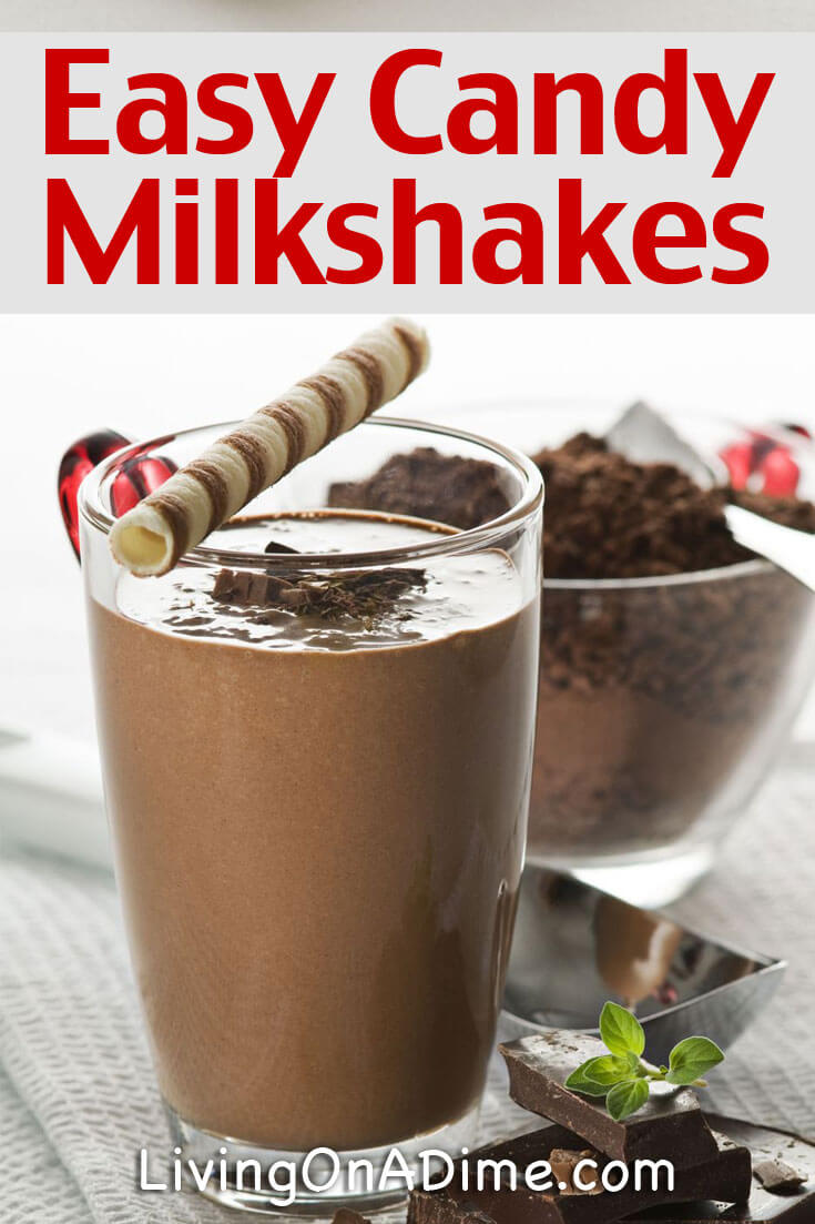 This easy candy bar homemade milkshakes recipe is a tasty way to have a gourmet tasting milkshake in minutes without having to spend the high price of a specialty milkshake out! It's easy to change this recipe to add any kind of candy you like! You can also easily add fruit like cherries or strawberries.