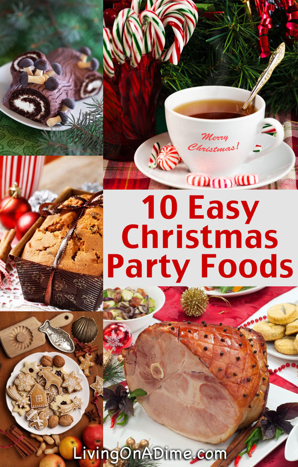 10 Easy Christmas Party Food Ideas \u2013 \u2013 Living on a Dime