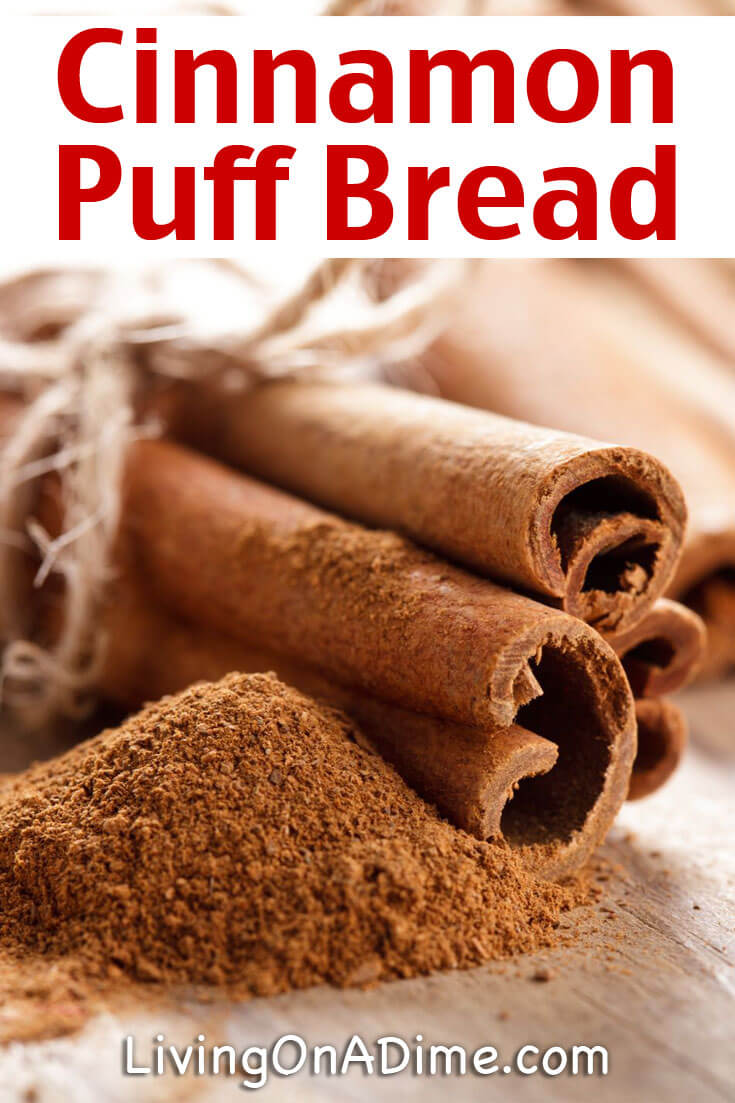 This easy cinnamon puff bread recipe makes a yummy after school treat that the kids will love! It's pretty quick and easy to make with ingredients you already have on hand.