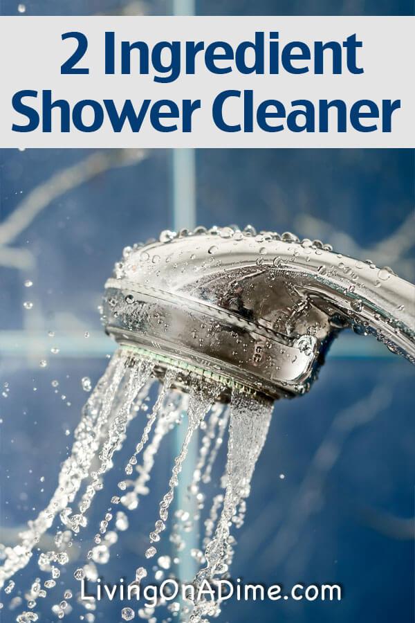 Nice 2 Ingredient Easy Shower Cleaner Recipe