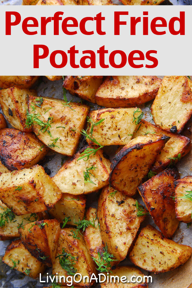 This easy fried potatoes recipe makes perfect fried potatoes, which are a yummy addition to a big breakfast or a nice side to a comfort food meal!