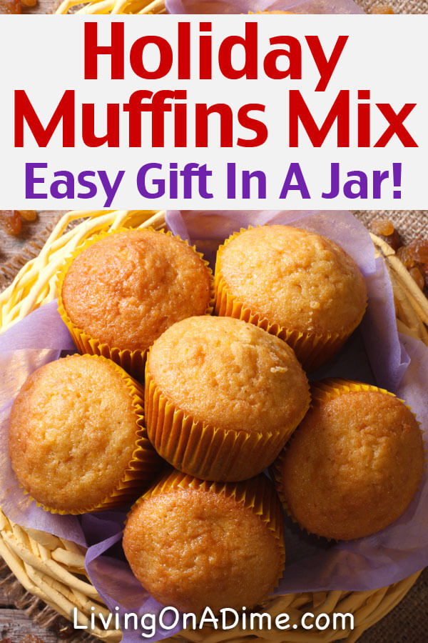 This easy holiday muffins mix recipe makes tasty muffins with all the flavor of the holidays! You can make the entire recipe yourself or make the mix for a delightful gift in a jar for friends, family, teachers or anyone who might like a tasty edible gift! These are also great after school snacks for kids!