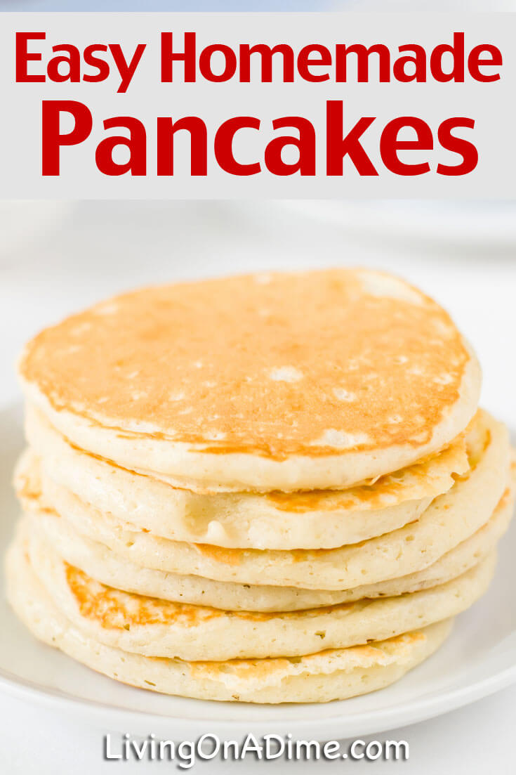 This easy homemade pancakes recipe takes about 15 minutes to make and everyone loves them! These pancakes are a staple at our house and your family will love them too!