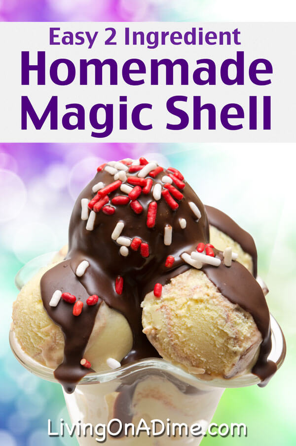Homemade Magic Shell Ice Cream Topping Recipe - Super Simple 2 ...