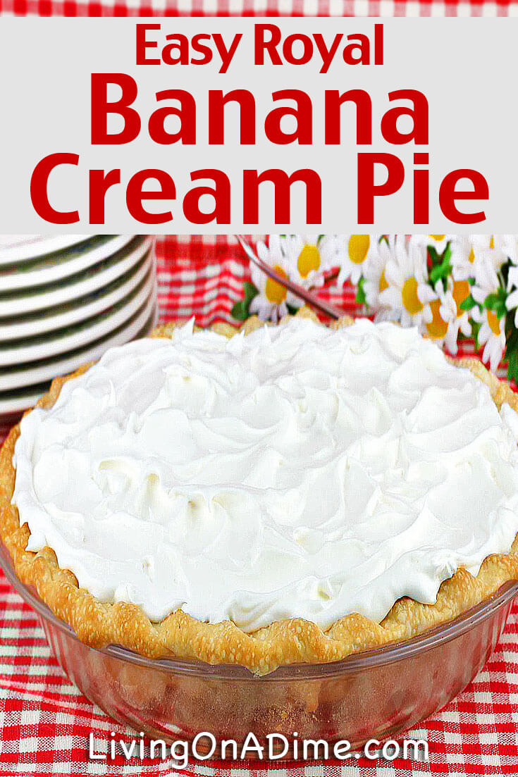 This Royal Banana Cream Pie Recipe is a tasty and easy recipe that your family and friends are sure to love! It's easy to make the day before you need it and just serve! Super yummy!